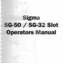 Sigma SG-50 & SG-32 Reel Slot Operators Manual